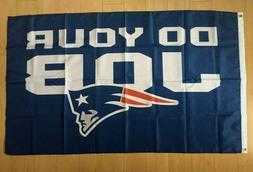 New England Patriots DO YOUR JOB 3x5 ft Flag Banner NFL
